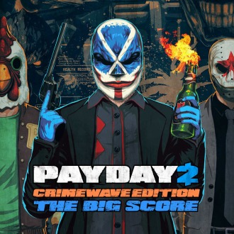 PAYDAY 2 - CRIMEWAVE EDITION - THE BIG SCORE Game Bundle PS4