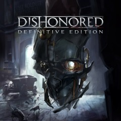 Dishonored® Definitive Edition