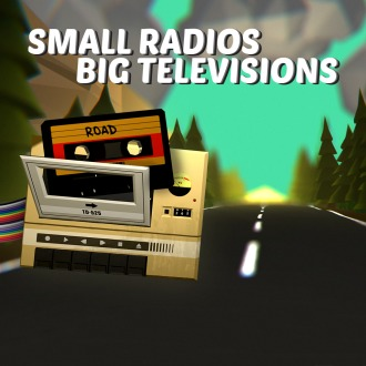 Small Radios Big Televisions PS4