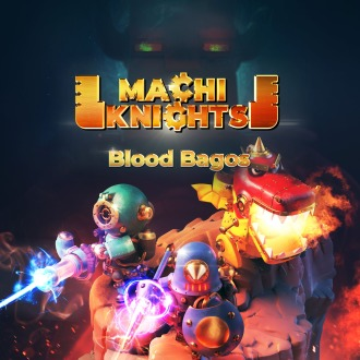 MachiKnights -Blood bagos- PS4