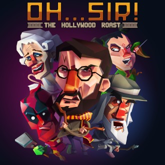 Oh…Sir! The Hollywood Roast PS4