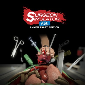 Surgeon Simulator: A&E Anniversary Edition PS4