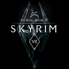 The Elder Scrolls V: Skyrim® VR