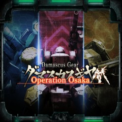 Damascus Gear : Operation Osaka