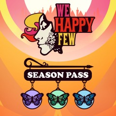 Passe saison « We Happy Few »
