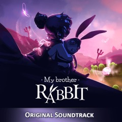 My Brother Rabbit - Original Soundtrack