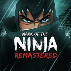 Mark of the Ninja : Remastered