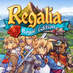 Regalia : Of Men and Monarchs - Royal Edition