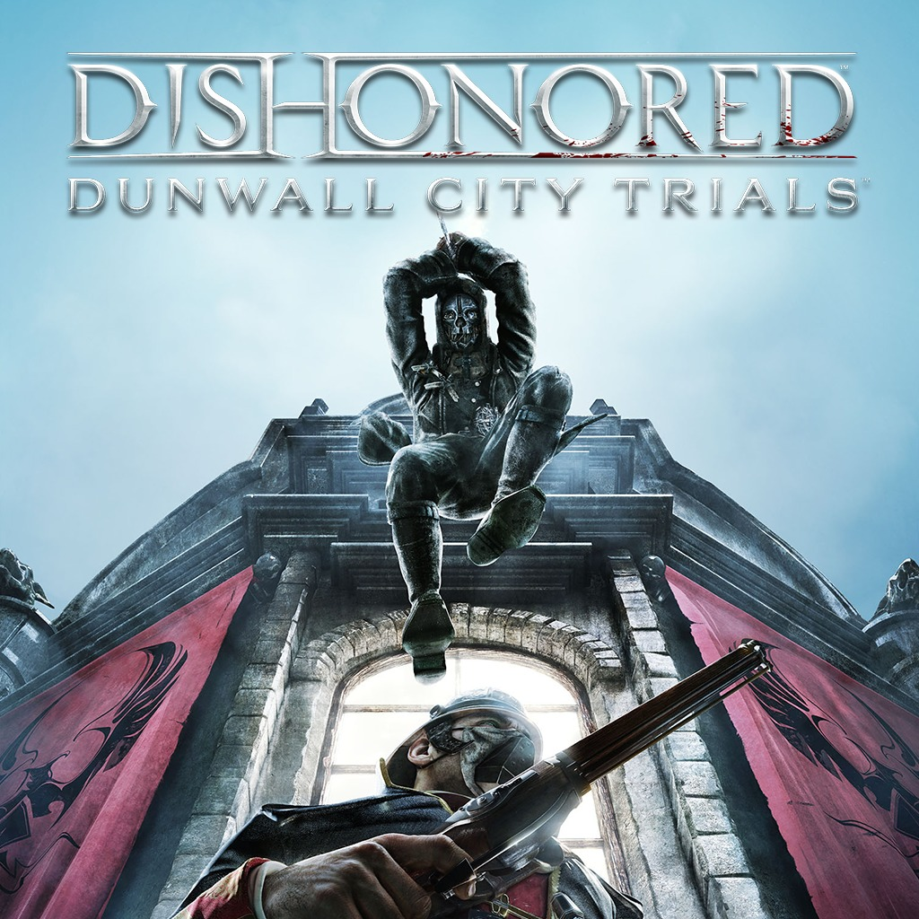 Dishonored: Dunwall City Trials Challenge Showcase Trailer