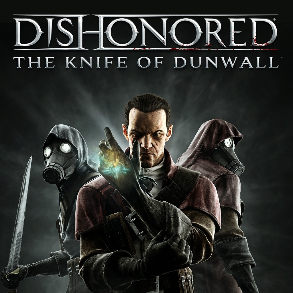 Dishonored: The Knife of Dunwall Trailer