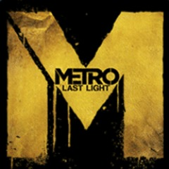 Metro: Last Light - Enter the Metro Trailer