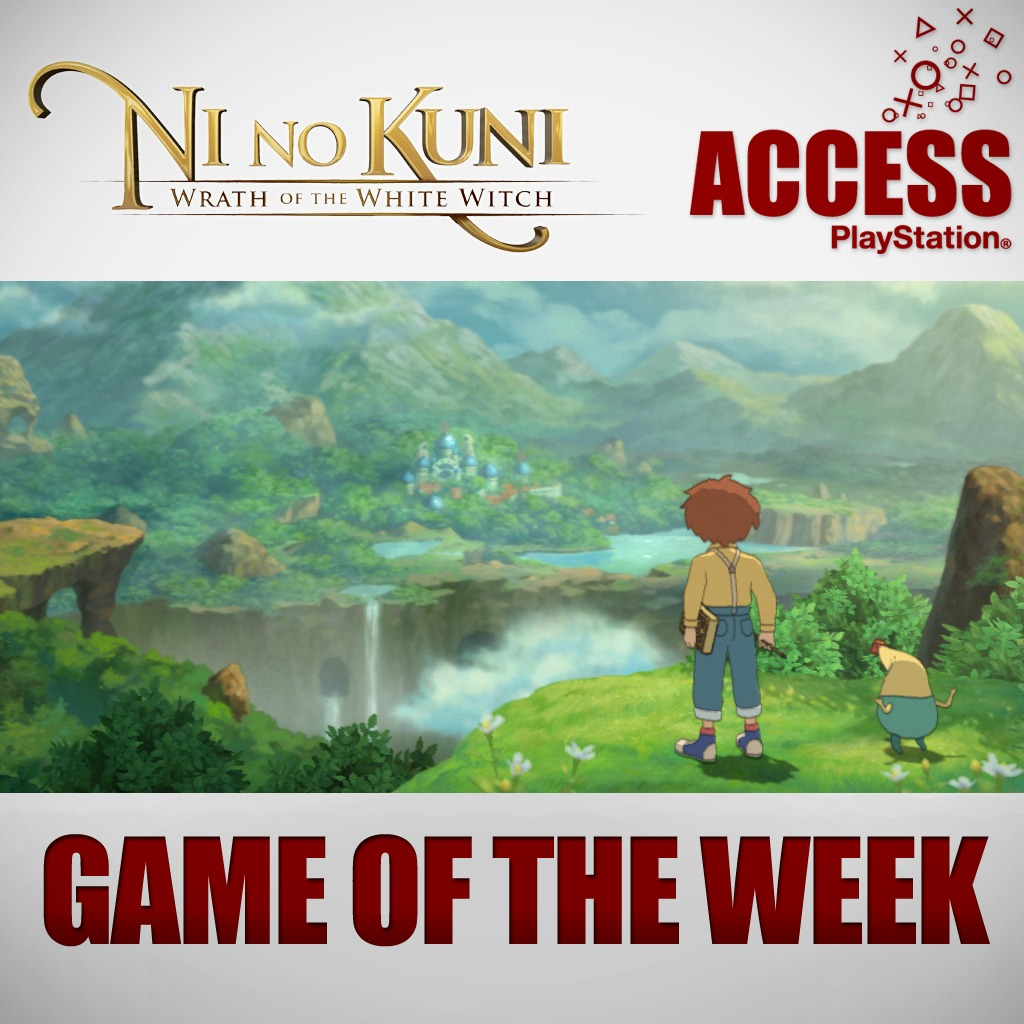 Ni No Kuni: Wrath of the White Witch – Access Game of the Week