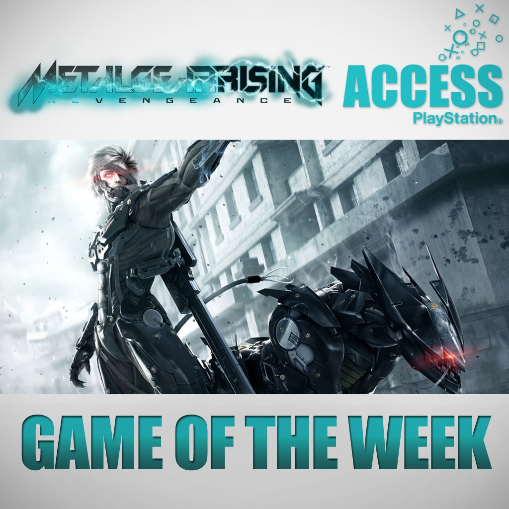 Metal Gear Rising Revengeance – Access Game of the Week