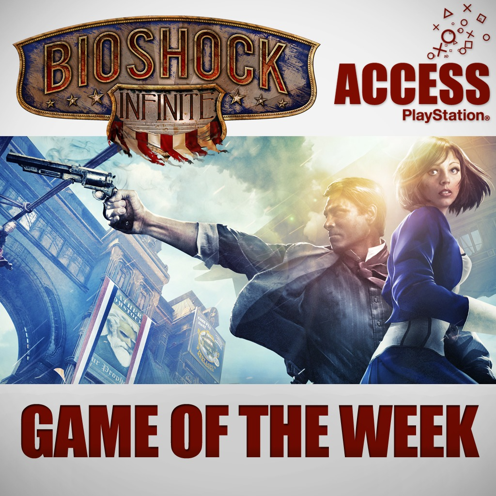BioShock Infinite – Access Game of the Week