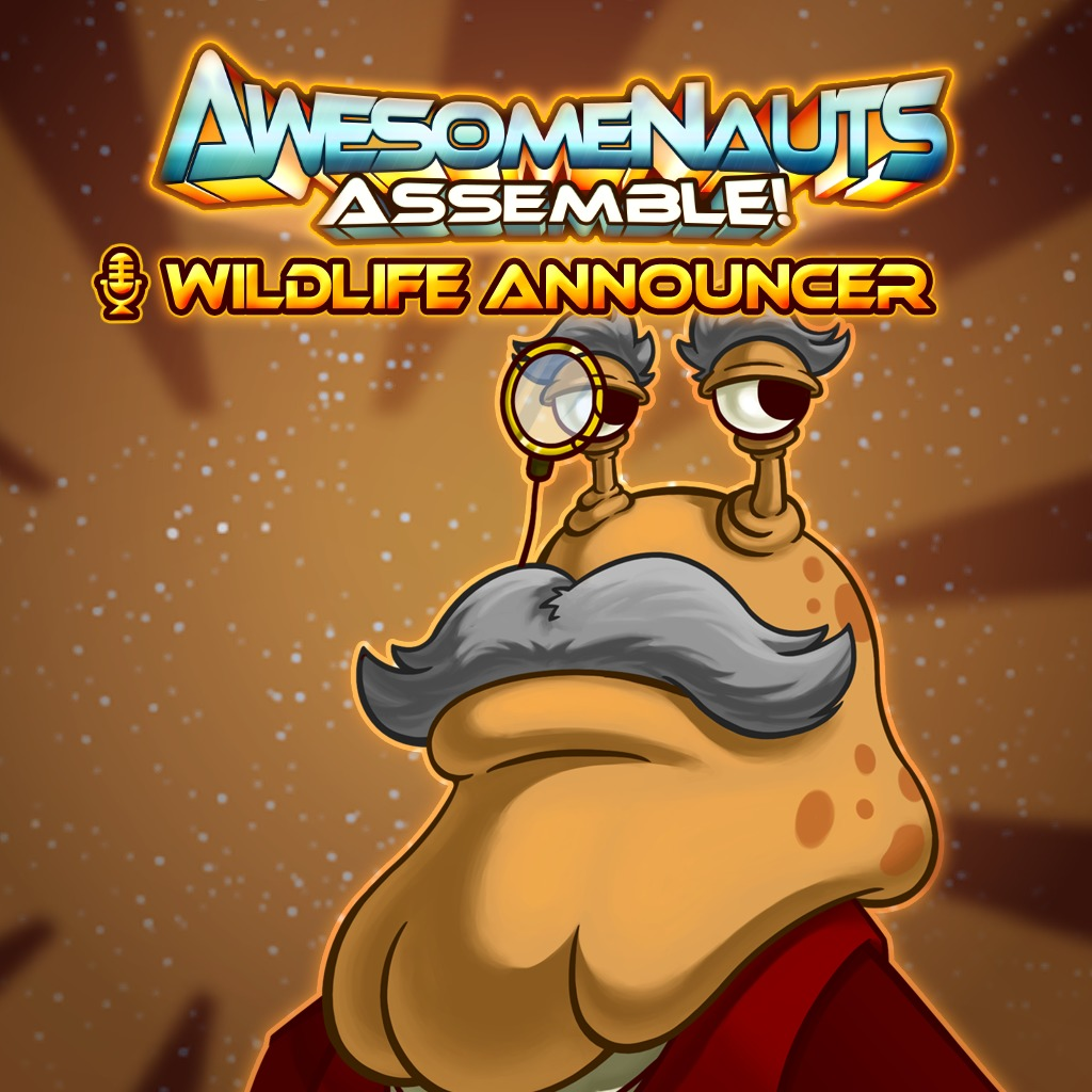 Awesomenauts Assemble! - Wildlife Announcer