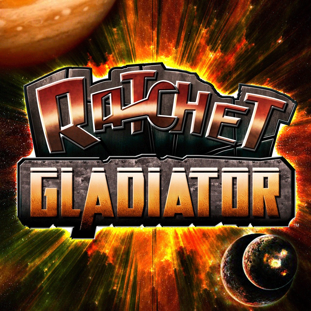 Ratchet™: Gladiator