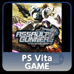 ASSAULT GUNNERS full game PS Vita