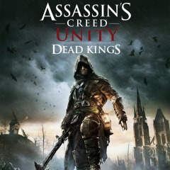 Assassin S Creed Unity Dead Kings Dlc On Ps4 Official