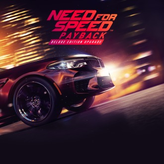 Need for Speed™ Payback - Deluxe Edition Upgrade PS4