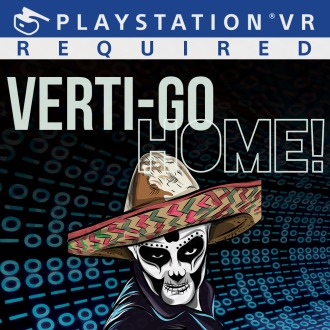 VERTI-GO HOME! PS4