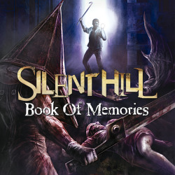 SILENT HILL : Book Of Memories
