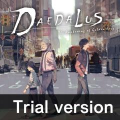 ダイダロス:ジ・アウェイクニング・オブ・ゴールデンジャズ Trial version