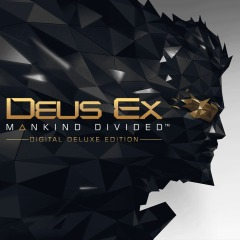 Deus Ex: Mankind Divided — Digital Deluxe Edition