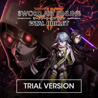 SWORD ART ONLINE: FATAL BULLET TRIAL VERSION PS4
