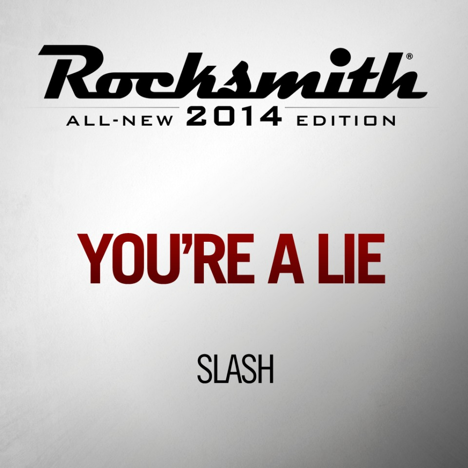 'You're A Lie' by SLASH