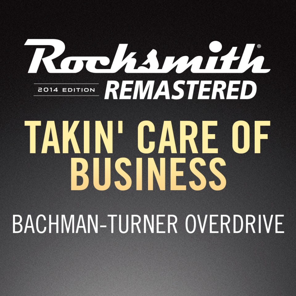 Rocksmith 2014 – Takin' Care of Business - Bachman-Turner