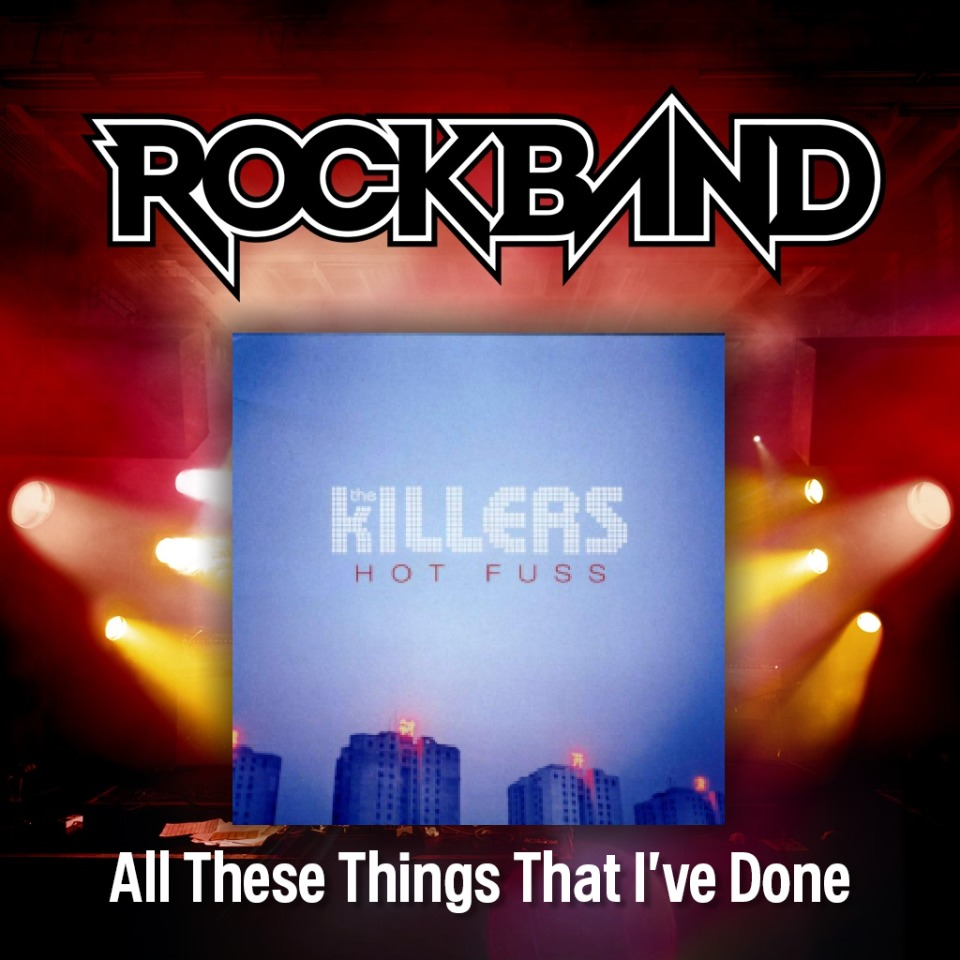 'All These Things That I've Done' - The Killers