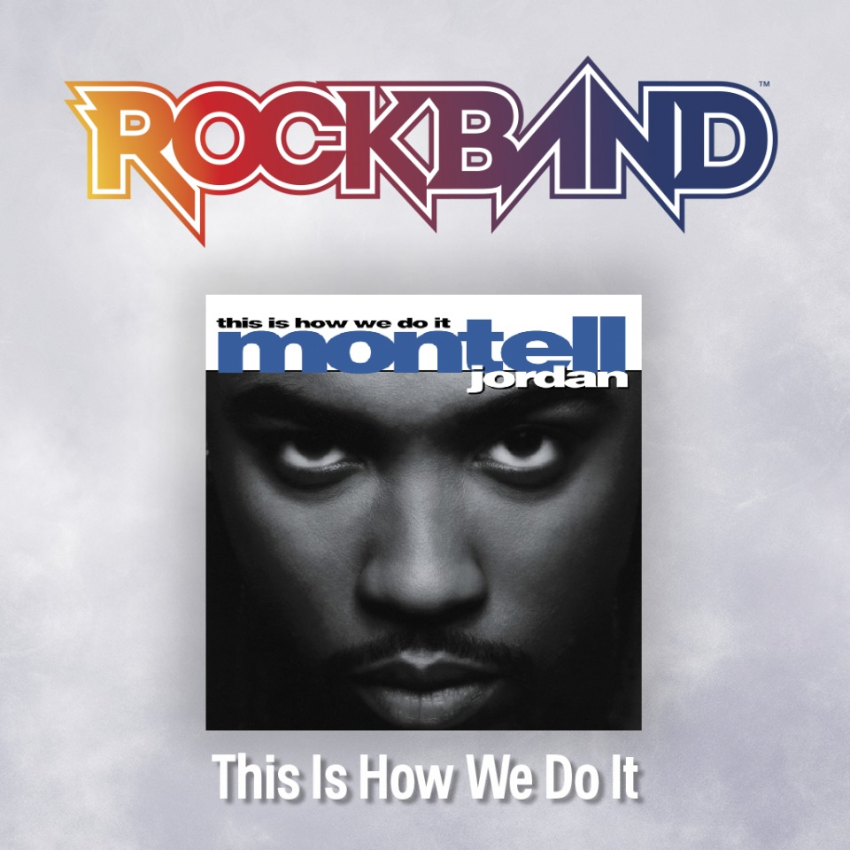 'This Is How We Do It' - Montell Jordan