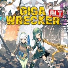GIGA WRECKER ALT
