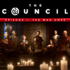 The Council - Episode 1  The Mad Ones