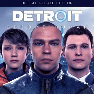 Detroit: Become Human™ Digital Deluxe Edition Pre-Order PS4