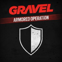 Gravel Armored Operation(English Ver.)