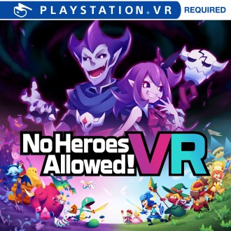 No Heroes Allowed! VR PS4