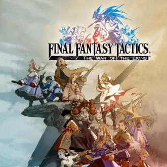 FINAL FANTASY TACTICS®: THE WAR OF THE LIONS™ PS Vita / PSP