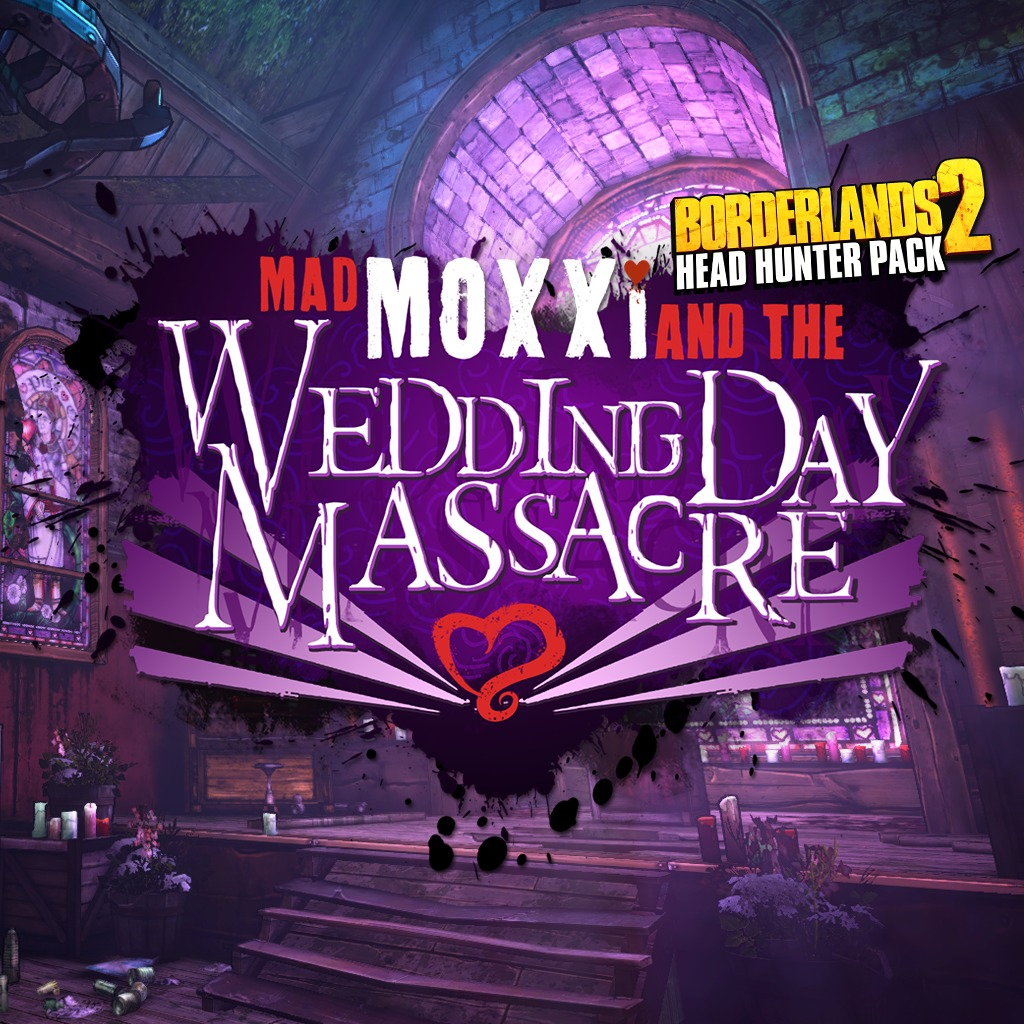 Download Borderlands 2 Headhunter Pack 4 Wedding Day Massacre DLC PC 2014