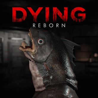 DYING: Reborn PS4