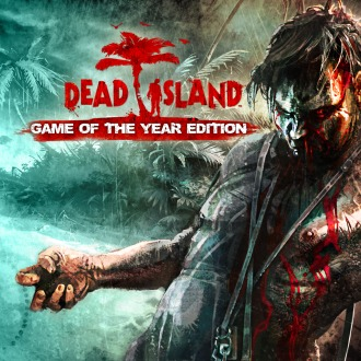 Dead Island™ : Game of the Year Edition PS3