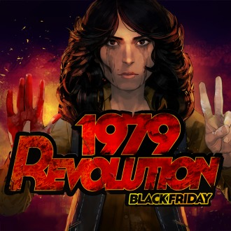 1979 Revolution: Black Friday PS4
