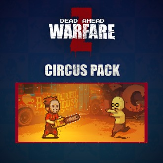 DEAD AHEAD:ZOMBIE WARFARE - Circus Pack PS Vita