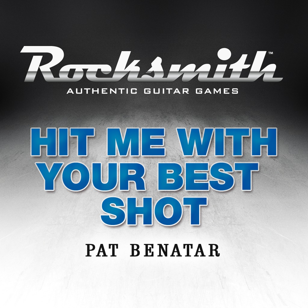 Rocksmith™ - Hit Me With Your Best Shot by Pat Benatar
