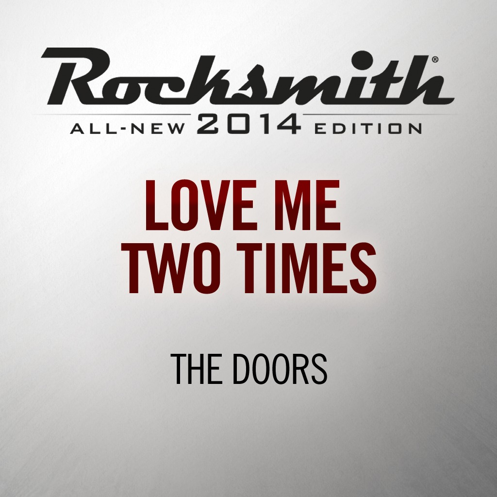Rocksmith® 2014 - The Doors - Love Me Two Times