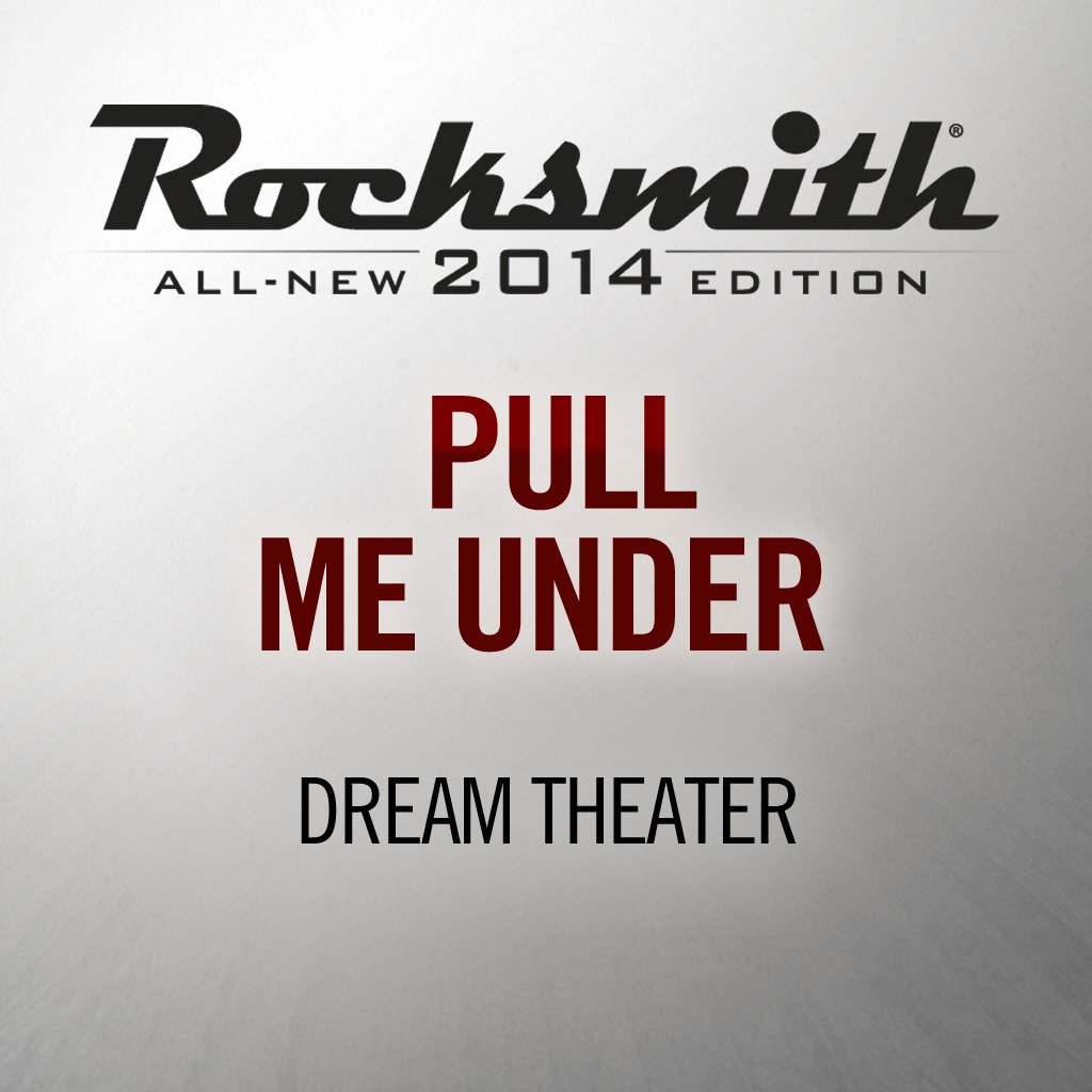 Rocksmith® 2014 - Dream Theater - Pull Me Under