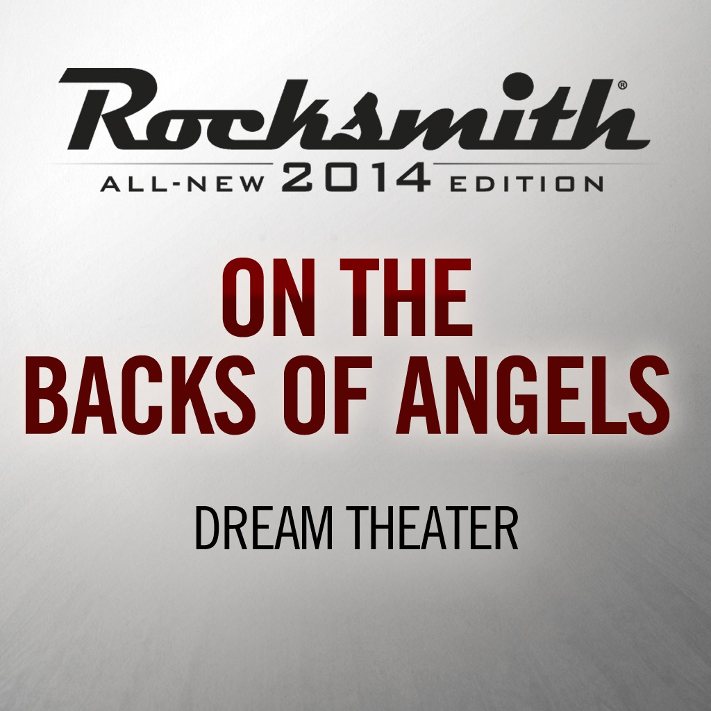 Rocksmith® 2014 - Dream Theater - On the Backs of Angels