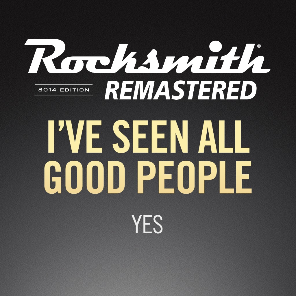 Rocksmith® 2014 - Yes - I've Seen All Good People