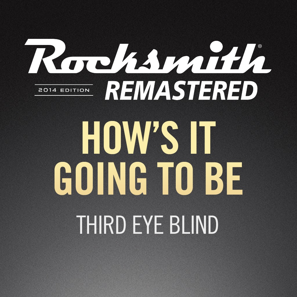 Rocksmith® 2014 - Third Eye Blind - How's It Going to Be
