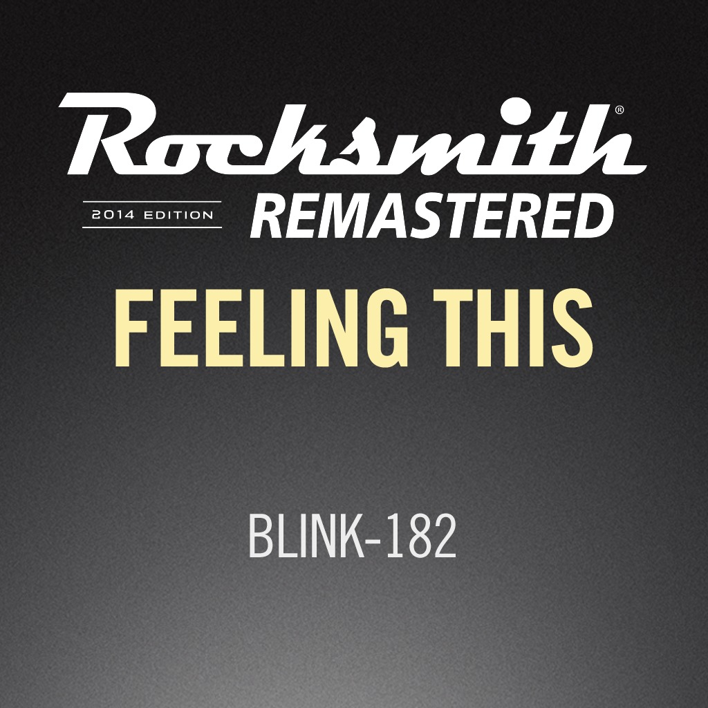 Rocksmith® 2014 - blink-182 - Feeling This